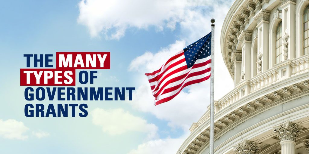 Learn the 3 Types of Government Grants