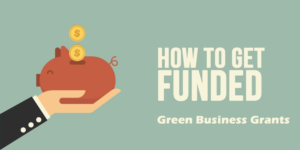 How to get funded: green startup fundraising