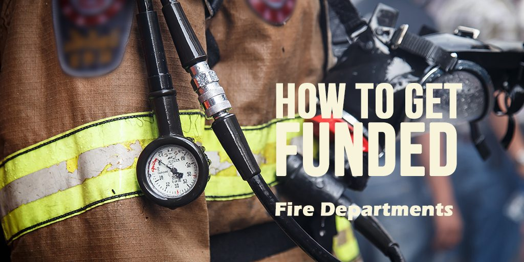 Five tips for winning a FP&S or SAFER grant