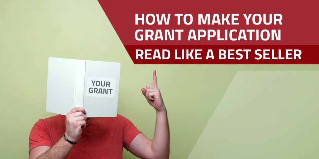 How To Make Your Grant Application Read Like a Best Seller
