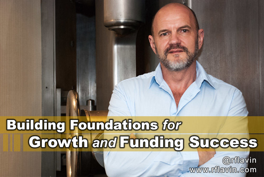 Ron's 6 Rules for Getting Funded